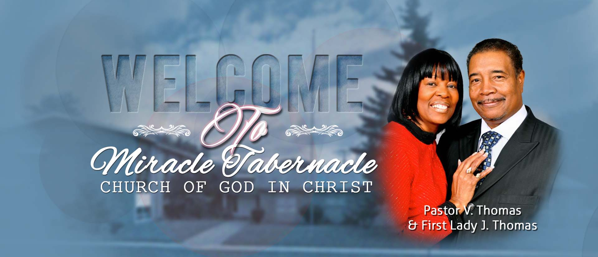Welcome to Miracle Tabernacle